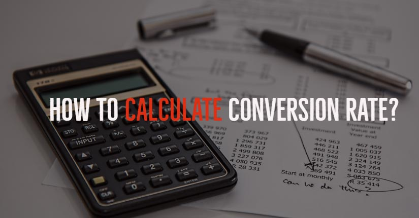 How to calculate conversion rate?