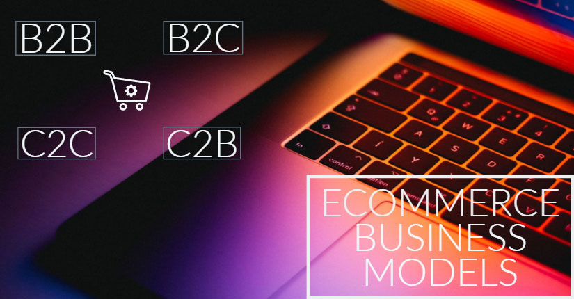 ecommerce business models?