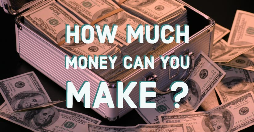 How much money can you make