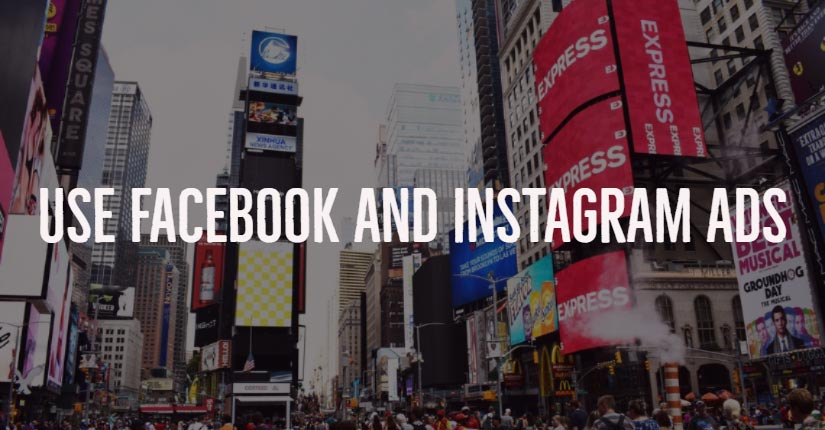 use facebook and instagram ads